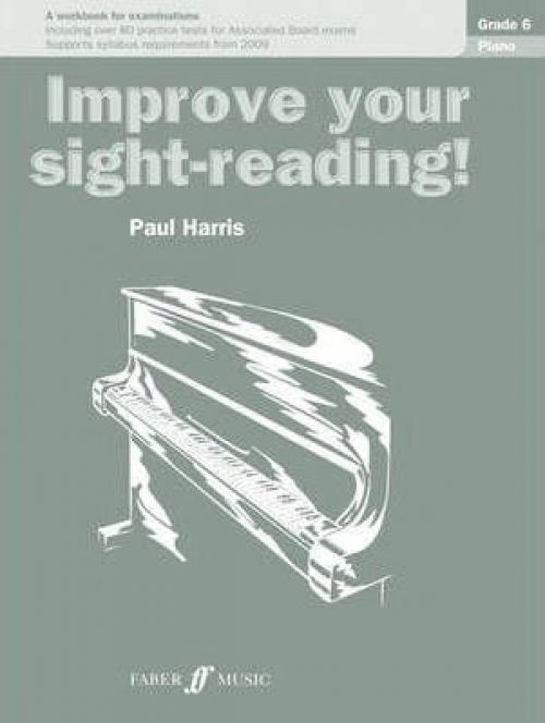 Improve Your Sight Reading! Piano Grade 6